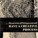 Jennifer Williams - The Process of Letting Yourself Have a Creative Process