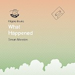 Simon Moreton - What Happened