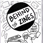 Billy McCall, Various Artists - Behind the Zines #10: A Zine About Zines