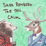 Sara Renberg - The Tall Calm
